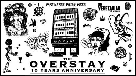 The Overstay 10 Years Anniversary