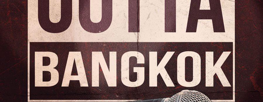 Straight outta Bangkok