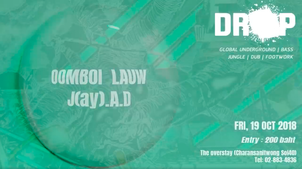 Drop – Global Underground Bass – w/ J(ay).A.D & Oomboi Lauw