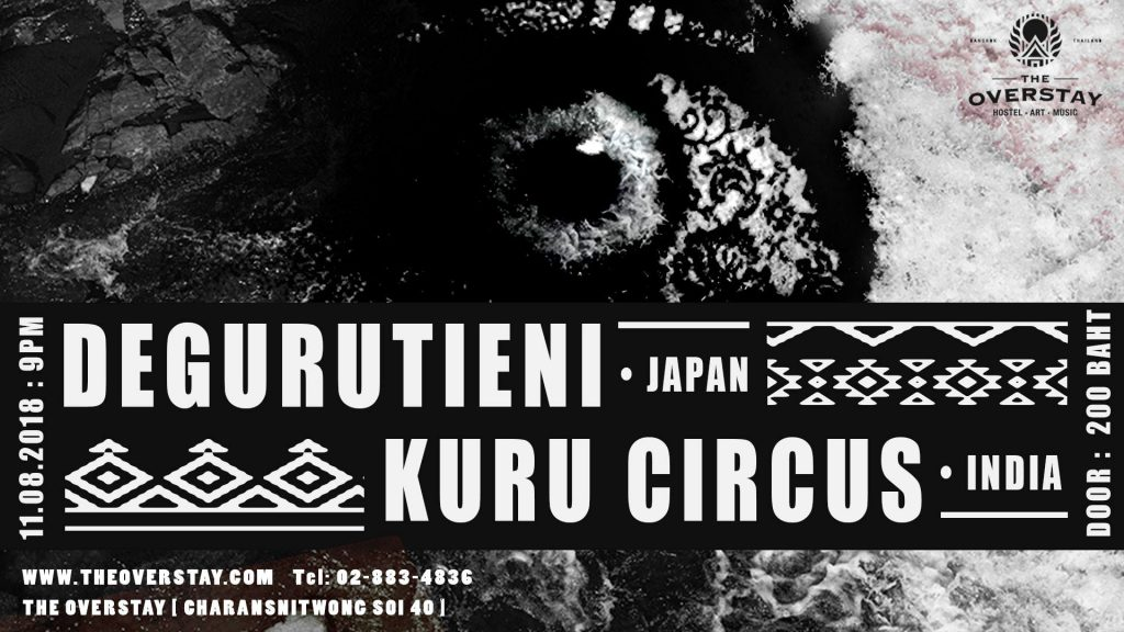 Degurutieni & Kuru circus live in BKK